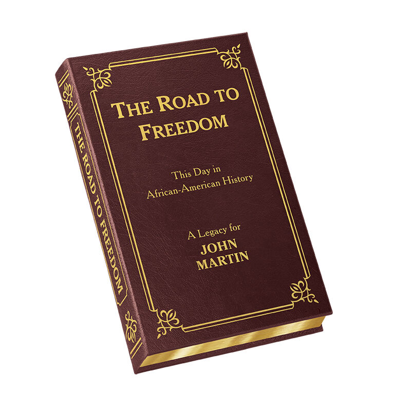 THE ROAD TO FREEDOM This Day in African American History 5879 1