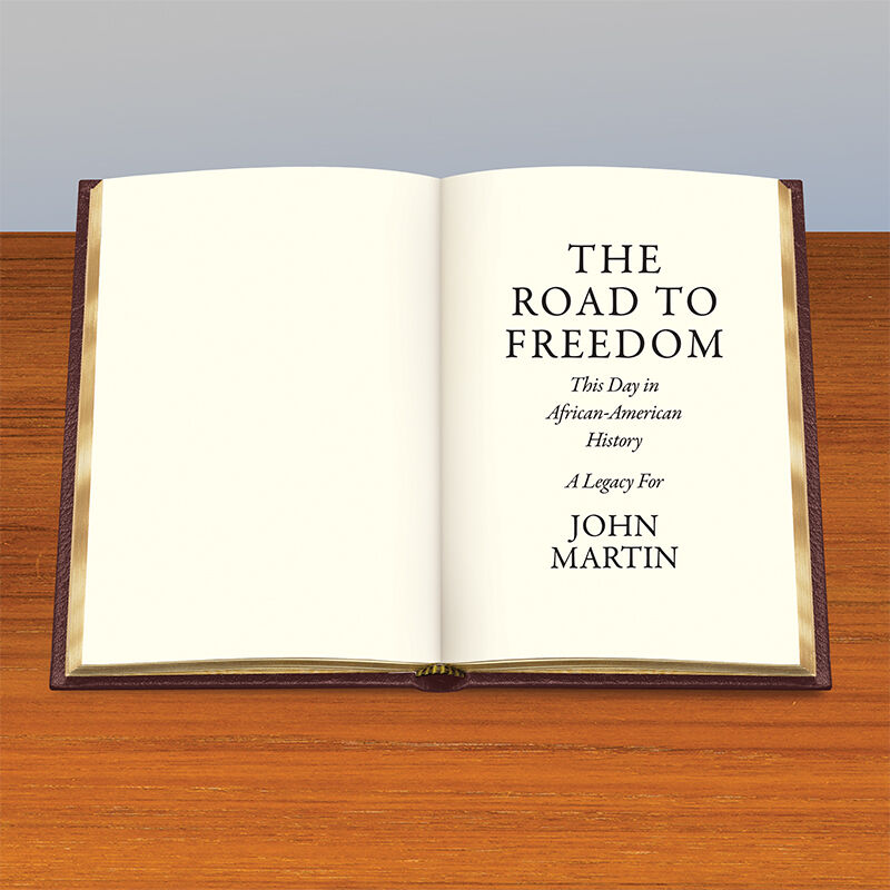 THE ROAD TO FREEDOM This Day in African American History 5879 3