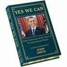 YES WE CAN Celebrating the Legacy of President Obama 5514 5