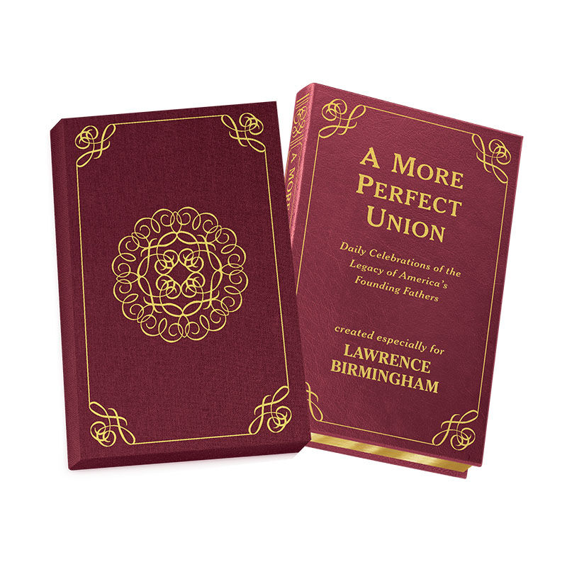 A More Perfect Union Daily Celebrations of the Legacy of Americas Founding Fathers 5940 2